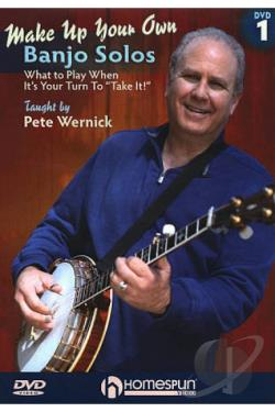 Pete Wernick: Make Up Your Own Banjo Solos, Vol. 1 DVD Cover Art
