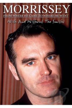 Morrissey - From Where He Came To Where He Went Unauthorized! DVD Cover Art