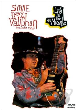 Stevie Ray Vaughan & Double Trouble - Live at the El Macambo 1983 DVD Cover Art