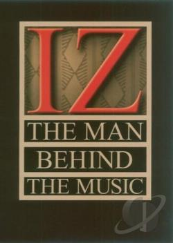 Israel Kamakawiwo'ole - IZ: The Man Behind the Music DVD Cover Art