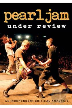 Pearl Jam: Under Review DVD Cover Art