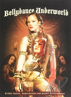 Bellydance Underworld DVD Cover Art