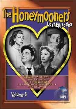 Honeymooners - The Lost Episodes: Vol. 6 DVD Cover Art