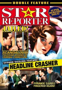 Star Reporter/Headline Crasher DVD Cover Art