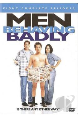 Men Behaving Badly - Eight Complete Episodes DVD Cover Art