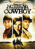 Nothing Too Good for a Cowboy DVD Cover Art