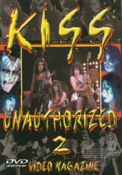 Kiss - Unauthorized 2: Video Magazine DVD Cover Art