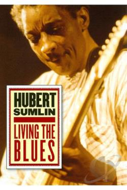 Hubert Sumlin: Living the Blues DVD Cover Art