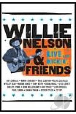Willie Nelson and Friends - Live & Kickin' DVD Cover Art