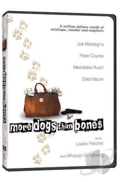 More Dogs Than Bones DVD Cover Art