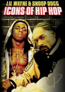 Lil Wayne & Snoop Dogg: Icons of Hip Hop DVD Cover Art