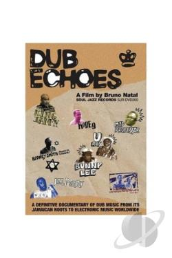 Dub Echoes DVD Cover Art