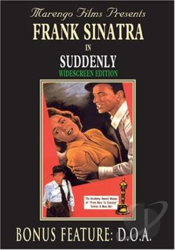 Suddenly/D.O.A. DVD Cover Art