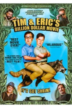 Tim and Eric's Billion Dollar Movie DVD Cover Art