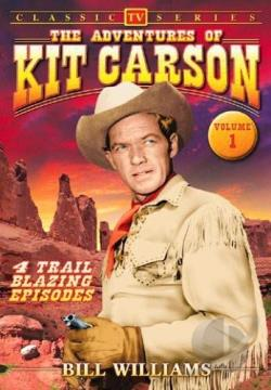 Adventures of Kit Carson Volume 1 DVD Cover Art