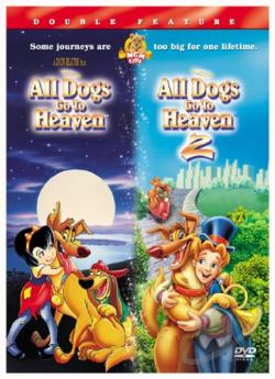 All Dogs Go to Heaven/All Dogs Go to Heaven 2 DVD Cover Art