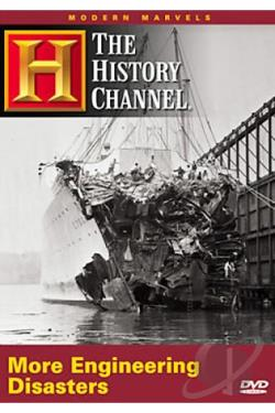 Modern Marvels: More Engineering Disasters DVD Cover Art