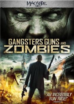 Gangsters, Guns and Zombies DVD Cover Art