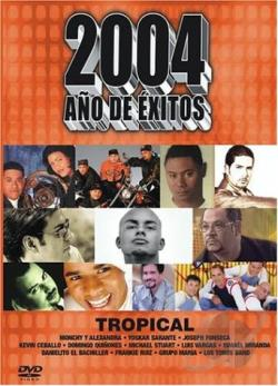 2004 Ano de Exitos - Tropical DVD Cover Art