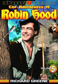 Adventures of Robin Hood - Vol 5 Classic TV Series DVD Cover Art