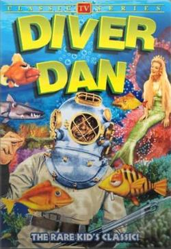 Diver Dan Classic TV Series Collection - Volumes 1&2 DVD Cover Art