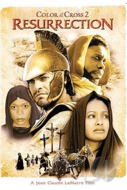 Color of the Cross 2: Resurrection DVD Cover Art