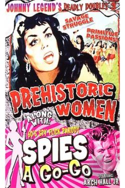 Johnny Legend's Deadly Doubles Vol. 3: Prehistoric Women/Spies - a - Go - Go DVD Cover Art