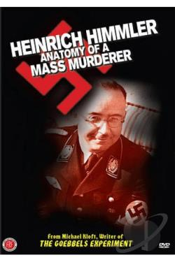 Heinrich Himmler: Anatomy of a Mass Murderer DVD Cover Art