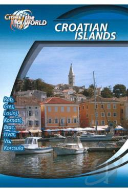 Cities of the World: Croatian Islands, Croatia DVD Cover Art