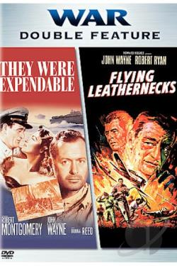 They Were Expendable/Flying Leathernecks DVD Cover Art