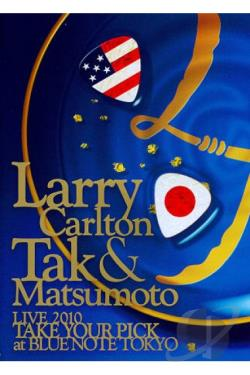 Larry Carlton and Tak Matsumoto: Live 2010 DVD Cover Art