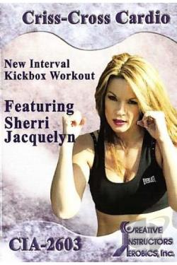 Criss Cross Cardio And Capoeira With Sherri Jacquelyn DVD Cover Art