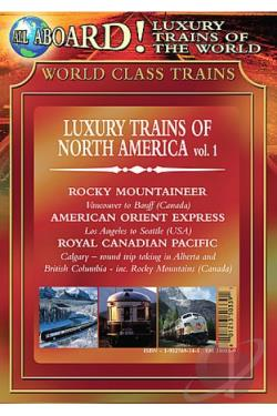 All Aboard! Luxury Trains of the World - Trains Of North America DVD Cover Art