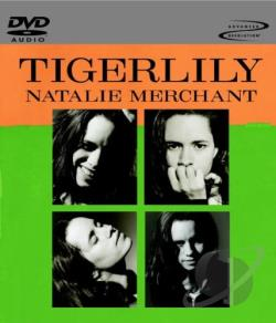 Natalie Merchant - Tigerlily DVD Cover Art