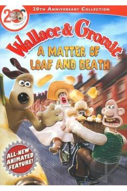 Wallace & Gromit: A Matter of Loaf and Death DVD Cover Art