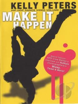 Make it Happen! In Hip - Hop Dance Video Vol. 1 DVD Cover Art