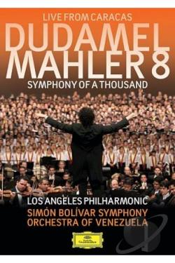 Dudamel: Mahler 8 - Symphony of a Thousand Live from Caracas DVD Cover Art
