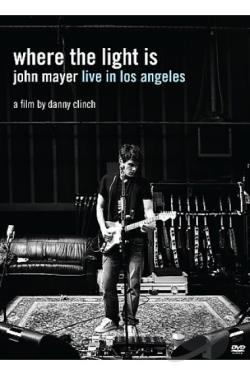 Where The Light Is: John Mayer Live In Los Angeles DVD Cover Art