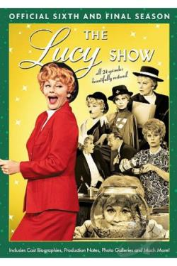 Lucy Show: The Official Sixth and Final Season DVD Cover Art