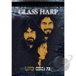 Glass Harp: Live! Circa 72 DVD Cover Art
