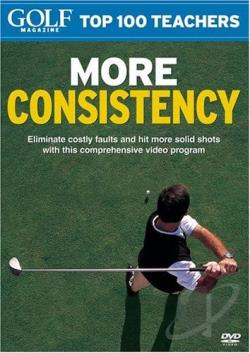 Golf Magazine - Top 100 Teachers: More Consistency DVD Cover Art