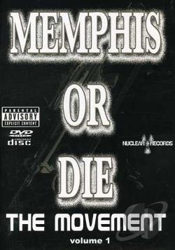 Memphis or Die: The Movement, Vol. 1 DVD Cover Art