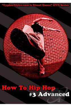 How to Hip Hop, Vol. 3: Advanced DVD Cover Art