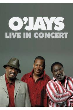 O'Jays: Live in Concert DVD Cover Art
