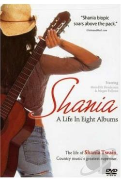 Shania: A Life in Eight Albums DVD Cover Art