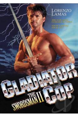 Gladiator Cop: The Swordsman II DVD Cover Art