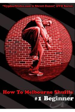 How to Melbourne Shuffle, Vol. 1: Beginner DVD Cover Art