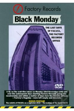 Black Monday: The Last Days of FAC251, the Factory Records Office DVD Cover Art