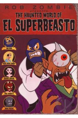 Haunted World of El Superbeasto DVD Cover Art