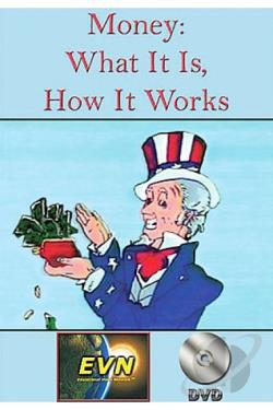 Money: What It Is; How It Works DVD Cover Art